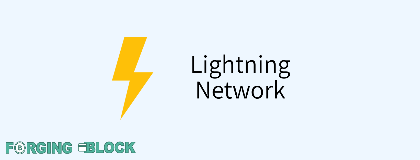 ForgingBlock Lightning Network1